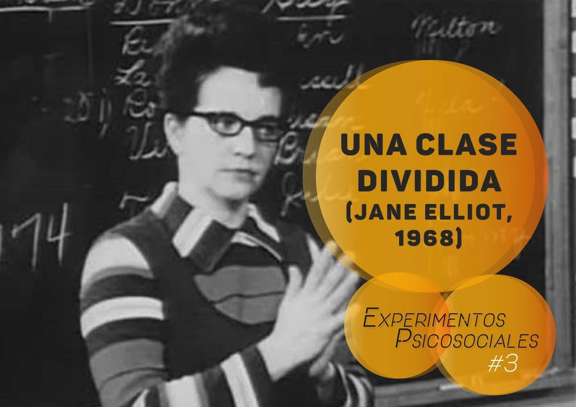 experimento psicosocial una clase dividida jane elliot 1968 discriminación e intolerancia en el aula