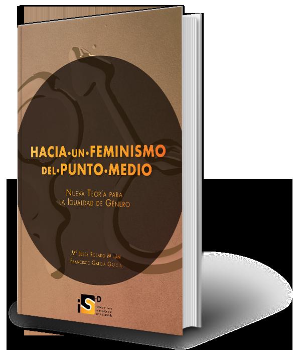 Libro Hacia un Feminismo del punto medio