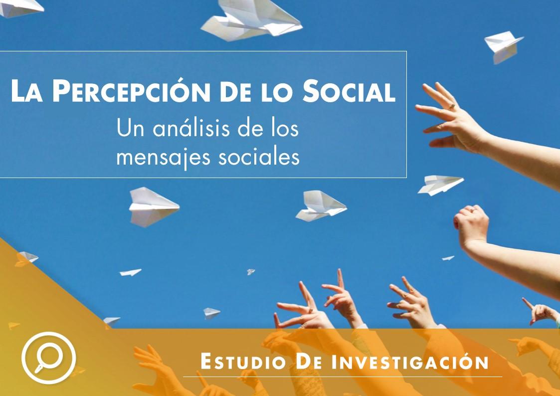 La percepción de lo social: análisis de los mensajes sociales