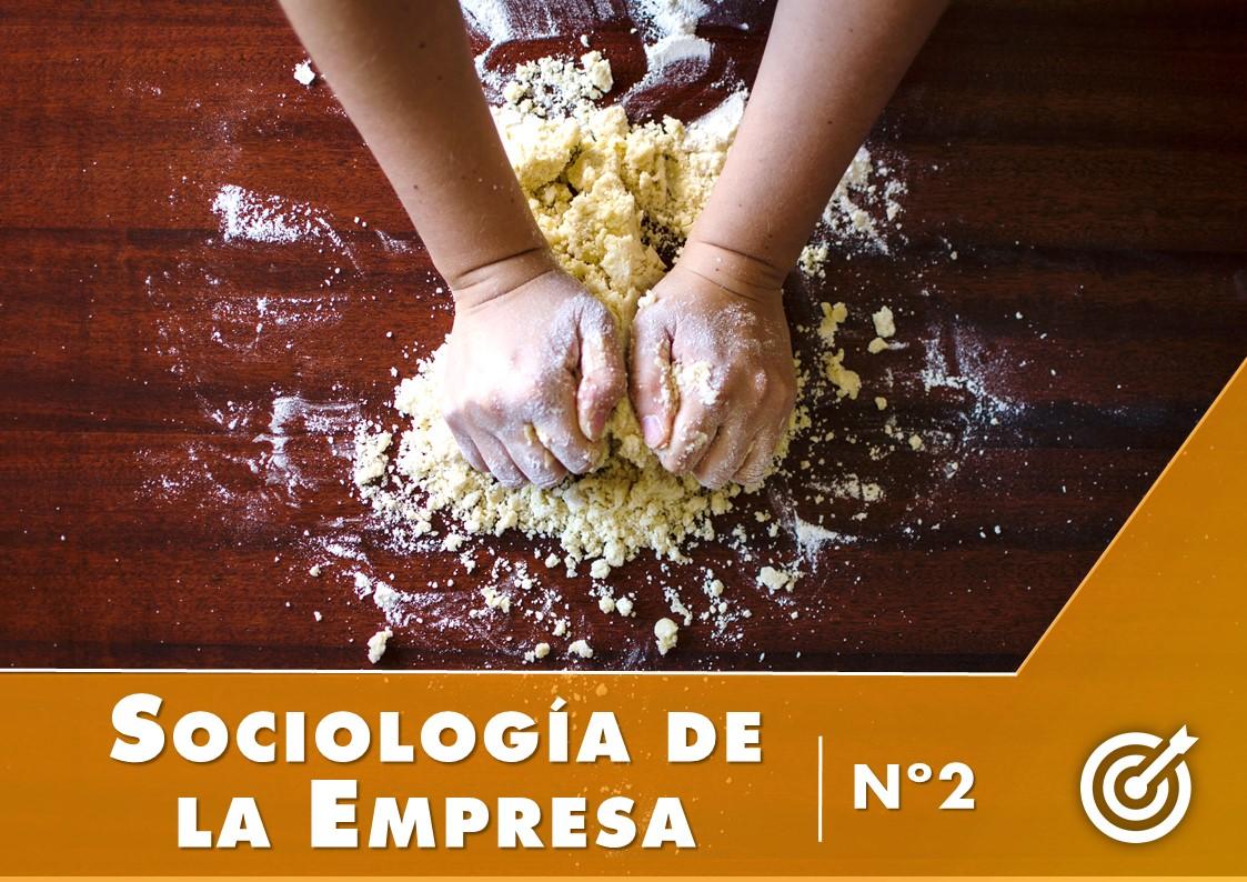 sociología de la empresa nº2 la panadería de boston
